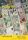 Public Budgeting Systems, Lee and Lee Jr., Robert D., 1449627900