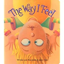 The Way I Feel [Board book]
