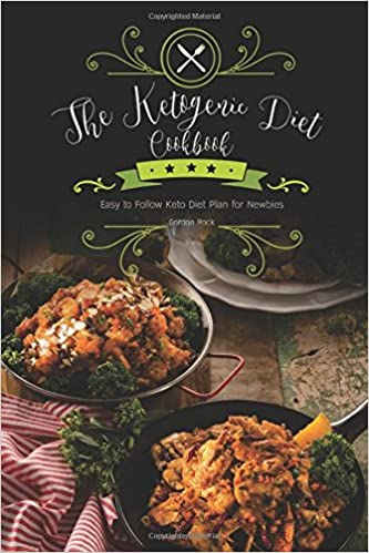 Book The Ketogenic Diet Cookbook: Easy to Follow Keto Diet Plan for Newbies
