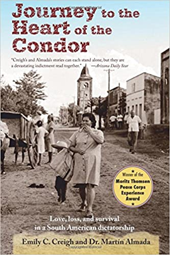 Book Journey to the Heart of the Condor: Love, Loss, and Survival in a South American Dictatorship