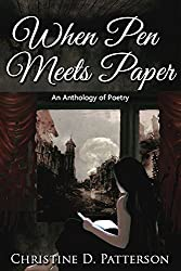 When Pen Meets Paper: An Anthology of Poetry