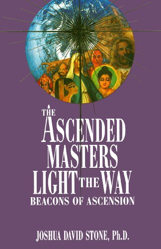 The Ascended Masters Light the Way: Beacons of Ascension (Complete Ascension Book 5)
