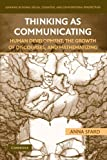 Thinking as Communicating: Human Development, the Growth of Discourses, and Mathematizing (Learning in Doing: Social, Cognitive and Computational Perspectives)