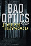 img - for Bad Optics (Wood Cop Mystery) book / textbook / text book