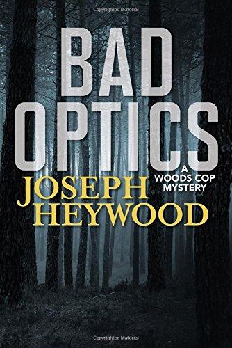 Bad Optics (Wood Cop Mystery)