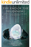 The End of the Beginning: Life, Society and Economy on the Brink of the Singularity