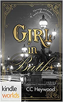 The Drazen World: Girl in Bath (Kindle Worlds Novella) (Girl in Paris Book 1) by [Heywood, Catherine C.]