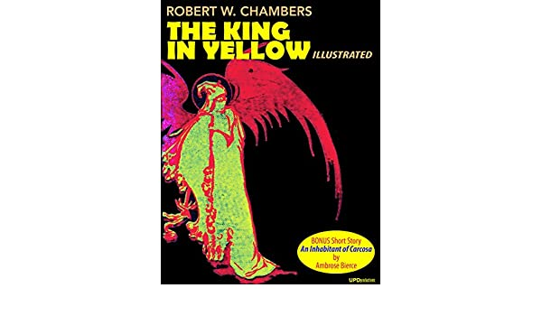 Amazon.com: The King in Yellow (Annotated and Illustrated ...