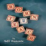 Born2Teach | Jeff Resnick