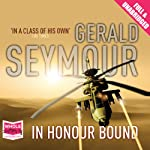 In Honour Bound | Gerald Seymour