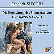 Die Entstehung des Sonnensystems (Der kosmische Code 1) | Zecharia Sitchin
