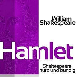 Hamlet (Shakespeare kurz und bündig)