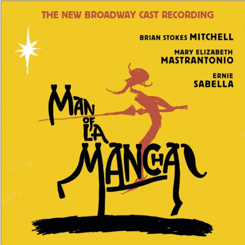 Man of La Mancha (New Broadway...