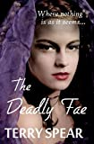 The Deadly Fae, Terry Spear, 1468096958
