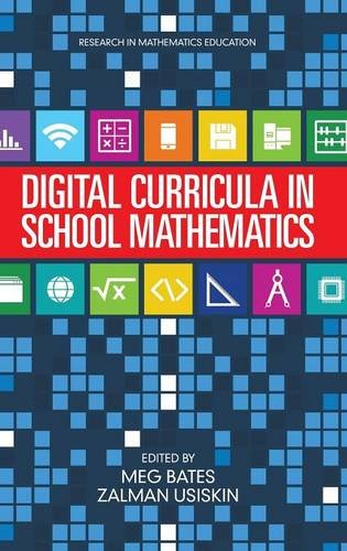 Digital Curricula in School Mathematics (HC) (Research in Mathematics Education)
