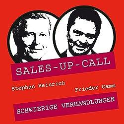 Schwierige Verhandlungen (Sales-up-Call)