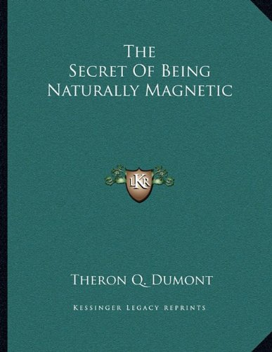 Download The Secret Of Being Naturally Magnetic PDF