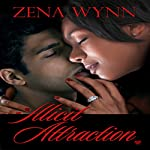 Illicit Attraction | Zena Wynn