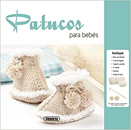Patucos para bebés (Descubre tu hobby): Amazon.es: Susaeta Ediciones S A: Libros