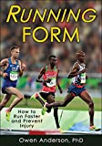 img - for Running Form: How to Run Faster and Prevent Injury book / textbook / text book