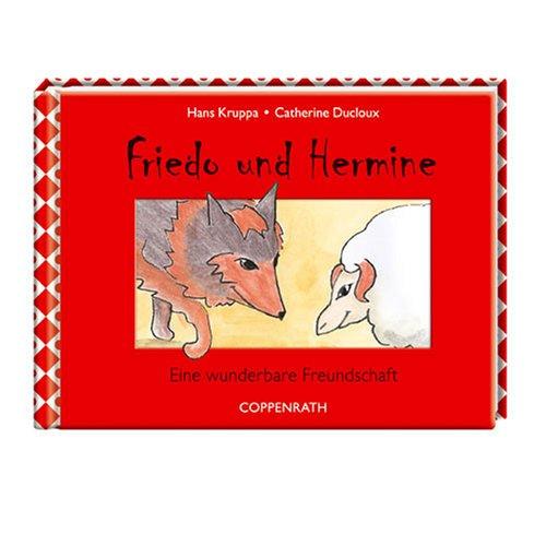 Friedo und Hermine: Eine wunderbare Freundschaft (Geschenkbücher für Erwachsene)