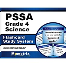 PSSA Grade 4 Science Flashcard Study System: PSSA Test Practice Questions & Exam Review for the Pennsylvania System...