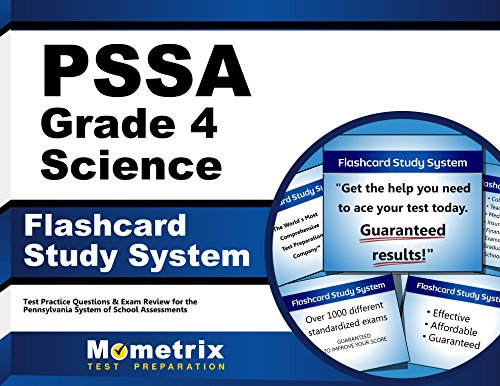 PSSA Grade 4 Science Flashcard Study System: PSSA Test Practice Questions & Exam Review for the Pennsylvania System of School Assessment (Cards)