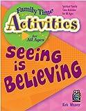 Seeing Is Believing, Kirk Weaver, 188868528X
