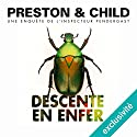 Descente en enfer (Pendergast 12) | Livre audio Auteur(s) : Douglas Preston, Lincoln Child Narrateur(s) : François Hatt