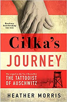 Book's Cover of Cilka's Journey: The Sunday Times bestselling sequel to The Tattooist of Auschwitz (Inglés) Tapa dura – 1 octubre 2019