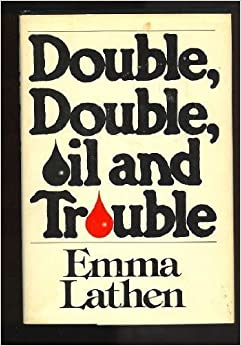 Book Double, Double, Oil and Trouble by Emma Lathen (1978-08-21)