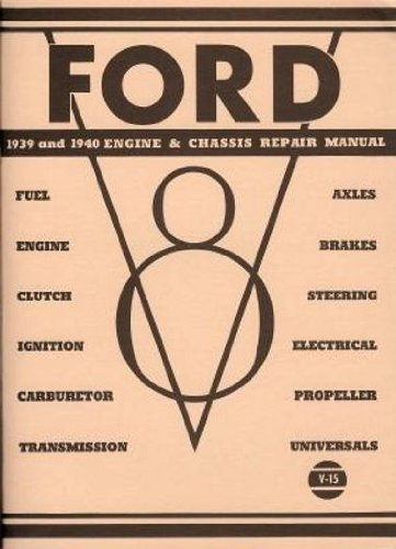 1939 Ford Coupe - Ford 1939 and 1940 Engine & Chassis Repair Manual