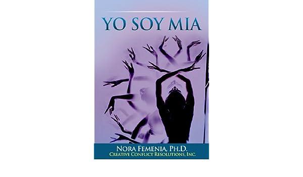 Amazon.com: Yo Soy Mia. El Camino de las Mujeres Hacia su ...