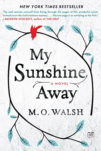 My Sunshine Away by [Walsh, M.O.]