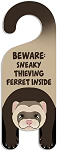 Graphics and More Ferret Do Not Disturb Plastic Door Knob Hanger Sign - Beware: Sneaky thieving Ferret Inside