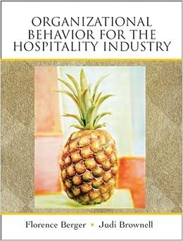 Organizational Behavior for the Hospitality Industry