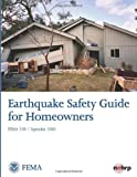 Earthquake Safety Guide for Homeowners, U.S. Department of Homeland Security- FEMA, 1484869540