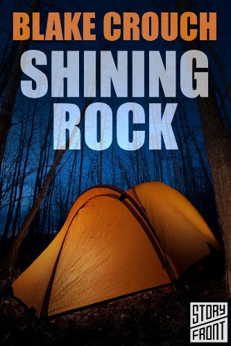 Shining Rock (A Short Story) by [Crouch, Blake]