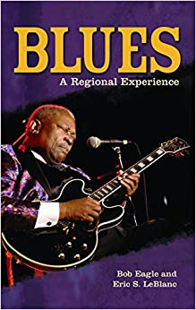 Blues: A Regional Experience