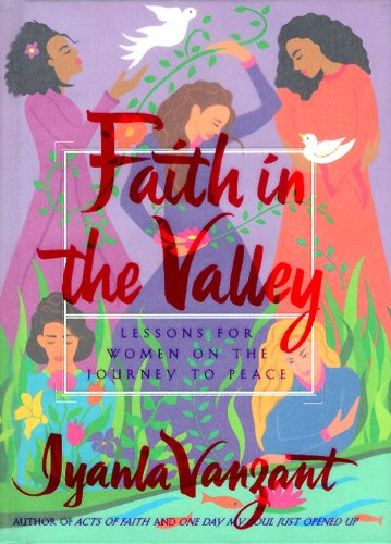 Search : Faith in the Valley: Lessons for Women on the Journey to Peace