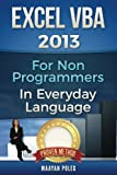 Excel VBA: for Non-Programmers (Programming in Everyday Language, Band 1)