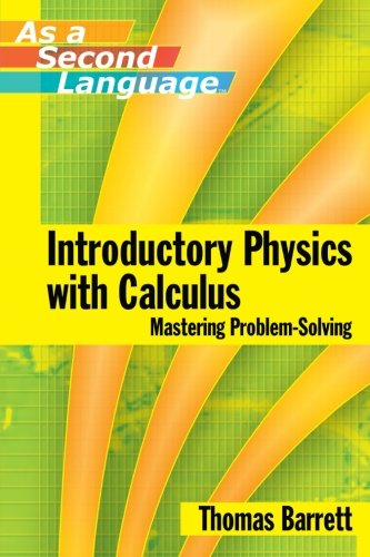 Introductory Physics with Calculus (as a Second Language ) Mastering Problem-Solving (Physics Mastering Physics compare prices)