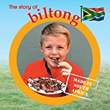 The Story of Biltong: Made in South Africa