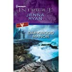 Darkwood Manor | Jenna Ryan