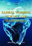 The Encyclopedia of Global Warming Science and Technology, Bruce E. Johansen, 0313377065