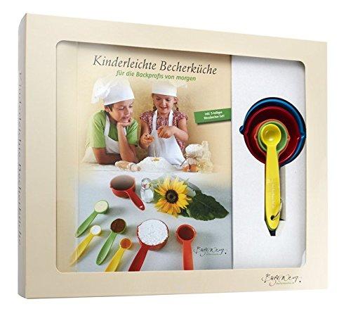 Kinderleichte Becherküche - für die Backprofis von morgen: Backset inkl. 5-teiliges Messbecher-Set (Kinderleichte Becherküche / Bekannt aus
