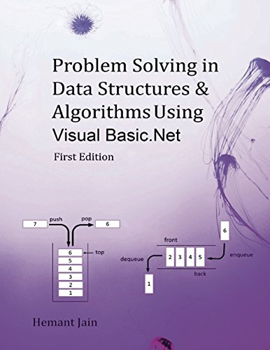 Problem Solving in Data Structures & Algorithms Using Visual Basic .Net: Programming Interview Guide by CreateSpace Independent Publishing Platform