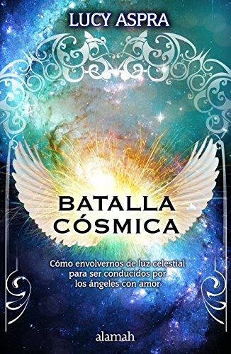 Batalla Cosmica / Cosmic Wars (Spanish Edition)