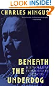 #9: Beneath the Underdog: His World as Composed by Mingus
