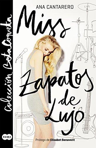 Miss Zapatos de Lujo (Colección @BetaCoqueta) (Spanish Edition) by [Cantarero
